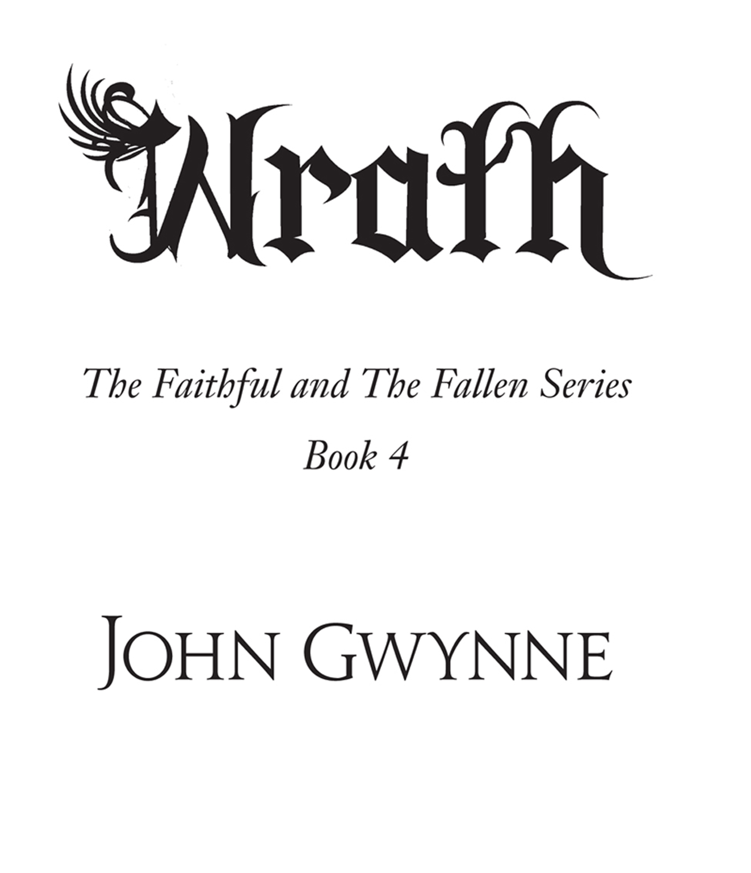 faithful and the fallen wrath