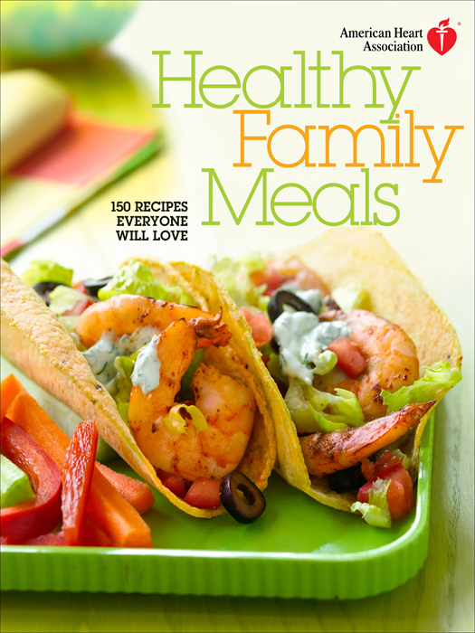 Book cover Healthy family meals: 150 recipes everyone will love